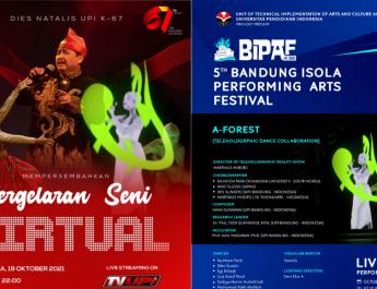 Pertunjukan Seni Virtual  Dies ke 67 UPI dan The 5th BIPAF 2021